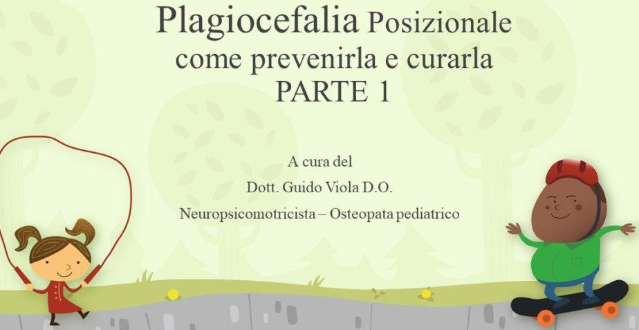 Plagiocefalia Posizionale come prevenirla e curarla PARTE 1