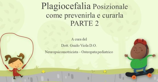 video youtube osteopatia pediatrica plagiocefalia 2 e1588428712531 555x288 - Articoli Osteopatia