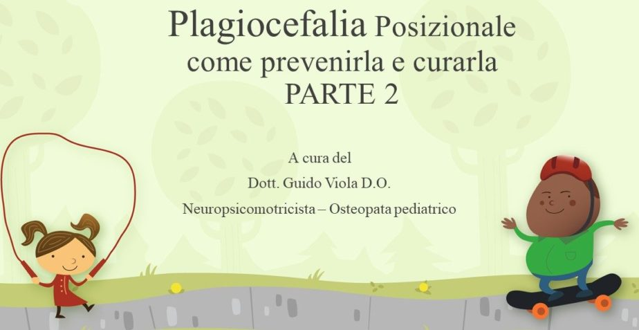 Plagiocefalia Posizionale come prevenirla e curarla PARTE 2