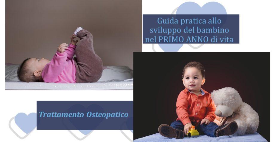 Guida pratica allo sviluppo del bambino nel primo anno di vita