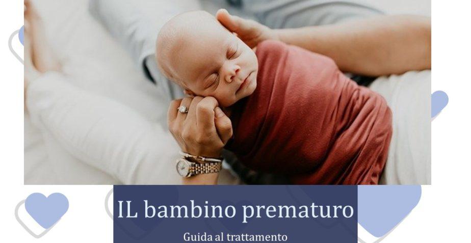 Guida pratica allo sviluppo del bambino prematuro