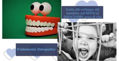 Guida allo sviluppo del bambino dal SESTO al DODICESIMO anno di vita – Trattamento Osteopatico