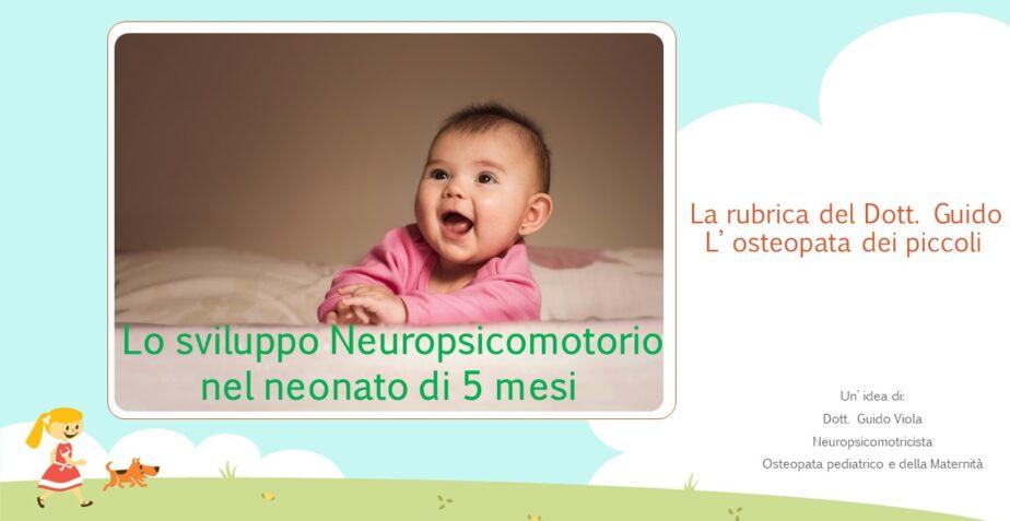 Sviluppo Neuropsicomotorio nel bambino di 5 mesi