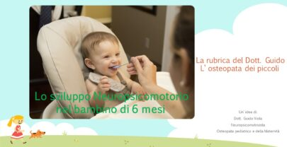 Sviluppo Neuropsicomotorio nel bambino di 6 mesi