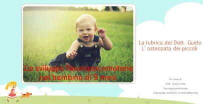 Sviluppo Neuropsicomotorio nel bambino di 9 mesi