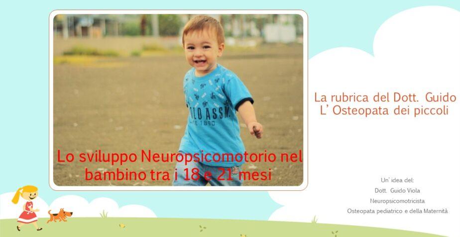 Sviluppo Neuropsicomotorio nel bambino di 18/21 mesi