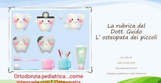 Ortodonzia pediatrica…come integrarla con l' osteopatia